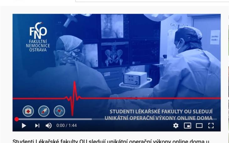 FN Ostrava: Studenti LF Ostravské univerzity sledují v rámci výuky unikátní operační výkony online doma u svých počítačů