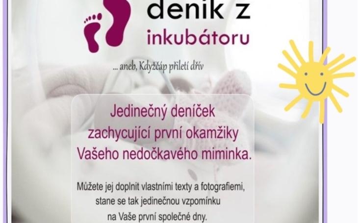 FN Ostrava: Deník z inkubátoru pomáhá rodičům nedonošených dětí