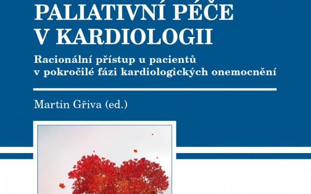Vznikla zajímavá kniha o paliativní péči v kardiologii